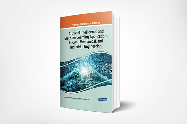 دانلود کتاب Artificial Intelligence and Machine Learning Applications in Civil, Mechanical, and Industrial Engineering 2020